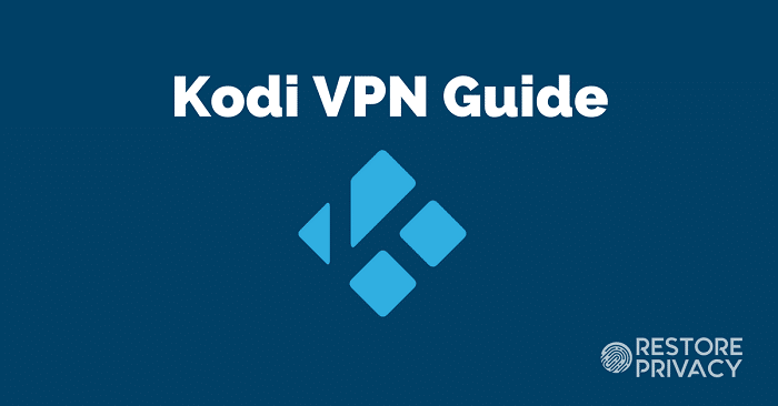 Use VPN in Kodi