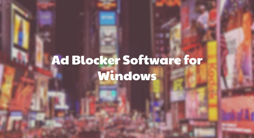 10 Best Working Ad Blocker Software for Windows - TechWhoop