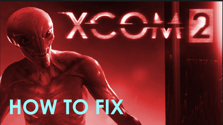 XCOM 2 Red Screen