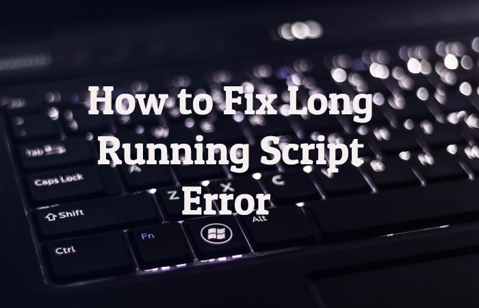 Long Running Script Error