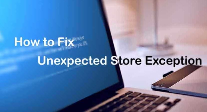 Fix Unexpected Store Exception Error
