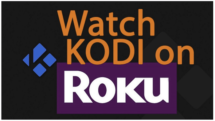 Watch Kodi on Roku