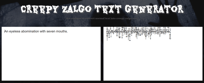Lingojam - Creepy Zalgo Text Generator