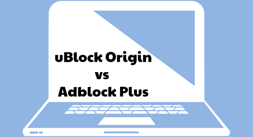 uBlock Origin vs Adblock Plus