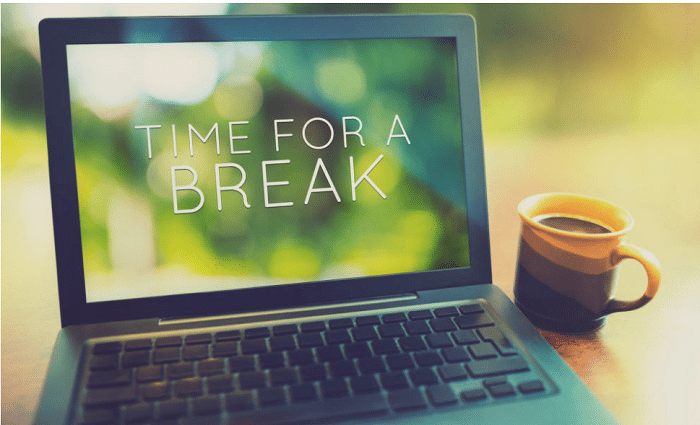 take breaks